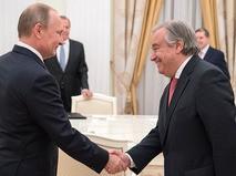 Президент России Владимир Путин и Генеральный секретарь ООН Антониу Гутерреш